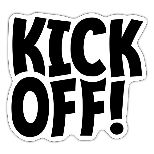Slogan Kick off. Aftrap of meeting concept. - Sticker