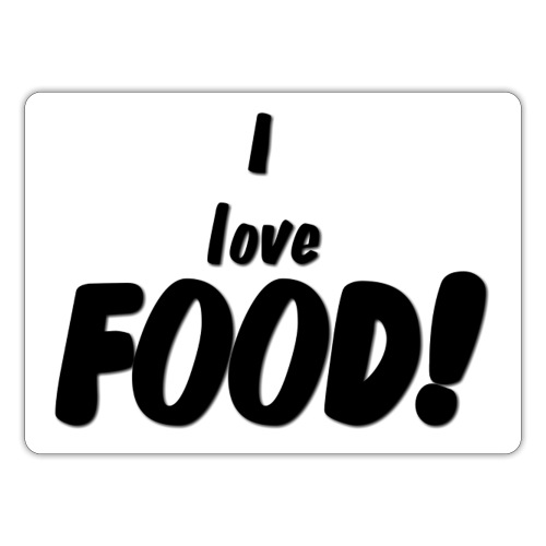 I love FOOD - Klistremerke