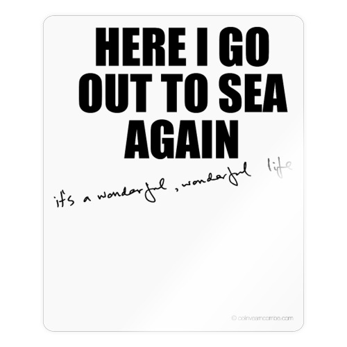 Here I go out to see again - Sticker