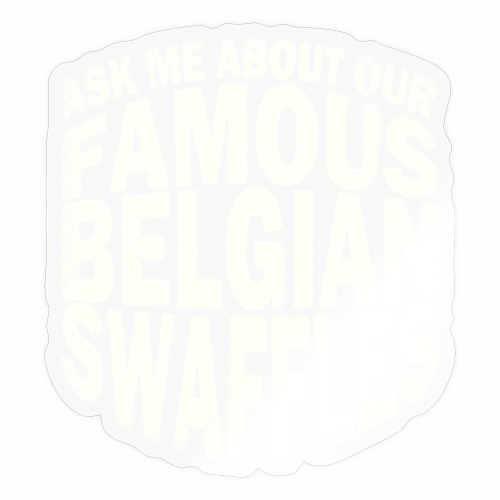 Famous Belgian Swaffles - Sticker