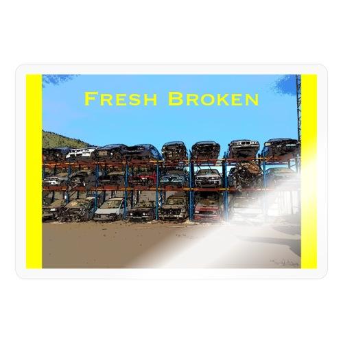 Fresh Broken - Pegatina