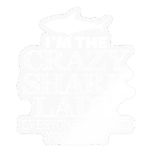 CRAZY SHARK LADY - Sticker