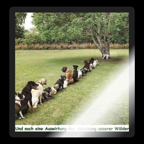 Auswirkung auf Abholzung :-) - Sticker