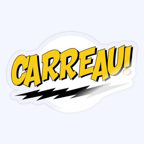 Carreau! - Sticker