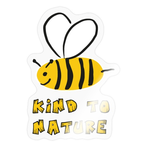 Bee kind to nature Bienen retten - Sticker