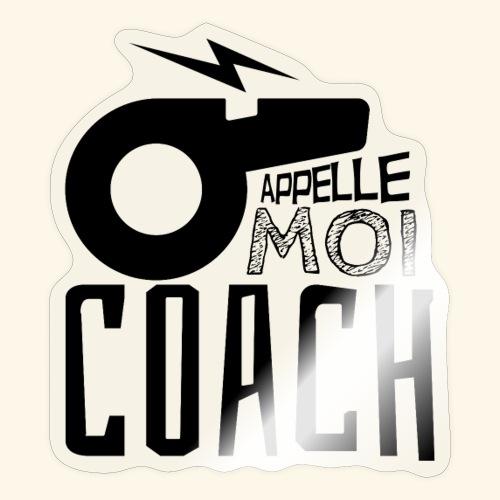 Appelle moi coach - Coach sportif - entraineur - Autocollant