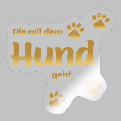 DIE MIT DEM HUND GEHT GOLD EDITION - Sticker