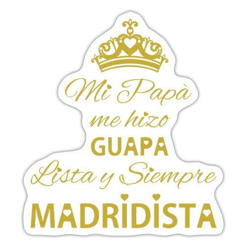 guapa lista siempre madridista - Adesivo
