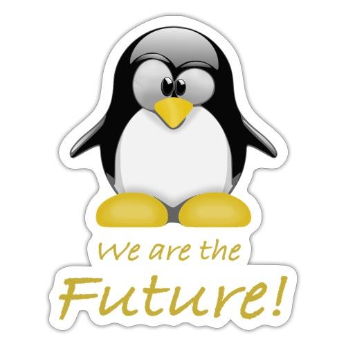 pinguin we are the future - Adesivo