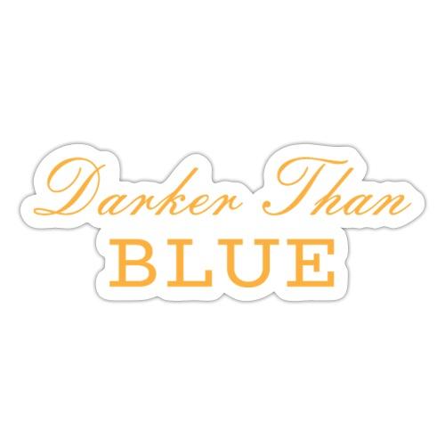 Scritta Darker Than Blue Musica Hipo Hop Soul - Adesivo