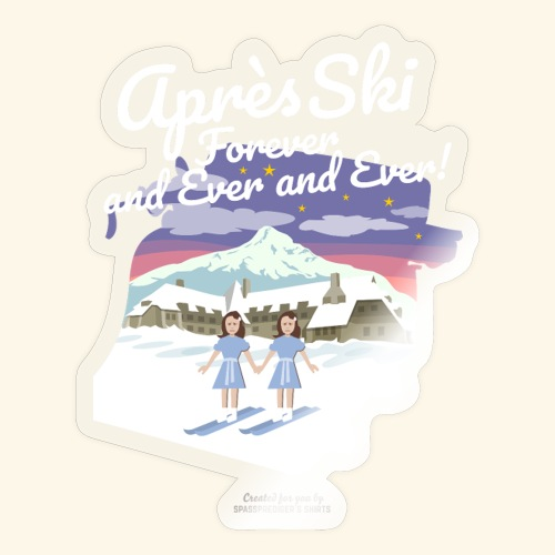 Apres Ski Forever   Ski T-Shirts - Sticker