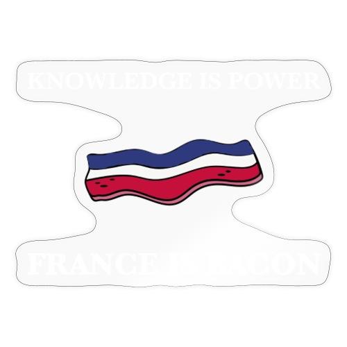 France is Bacon - Sticker