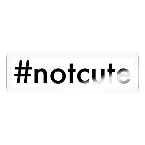 #notcute - Sticker