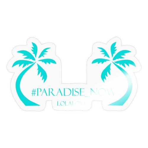 Paradiese Now! - Sticker
