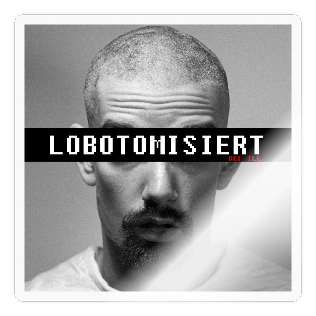 Def Ill -After Lobotomy Merch