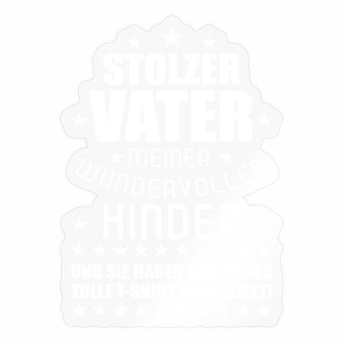 08 Stolzer Vater wundervollen Kinder weiss - Sticker