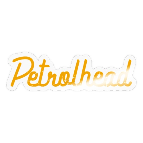 Petrolhead is the new color - Adesivo