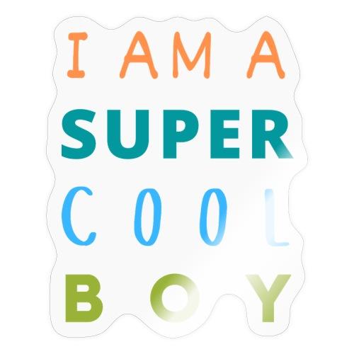 I AM A SUPER COOL BOY - Sticker