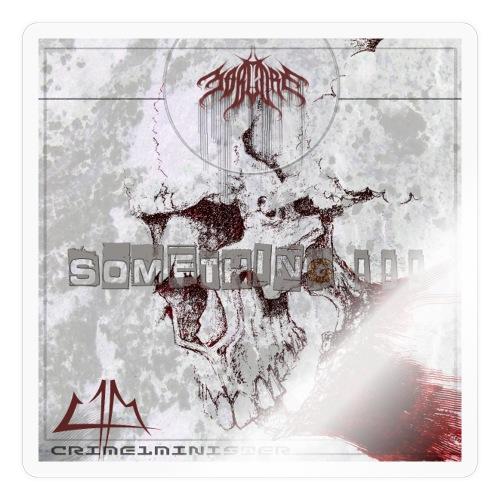 Crimewear© Crime1minister Something Cover - Klistermärke