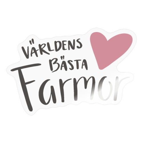 Världens bästa Farmor - NEW - Klistermärke