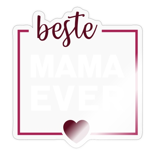 beste mama ever 01 - Sticker