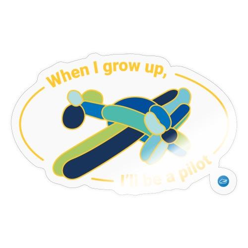 When I grow up - Sticker