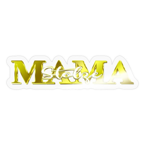 Stolze Mama Geschenk Muttertag - Sticker