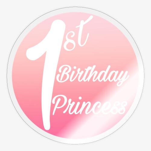 1st birthday princess - Adesivo