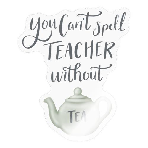 Tea teacher - Klistermärke