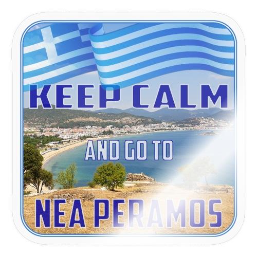 KEEP CALM and go to NEA PERAMOS / Greece - Sticker