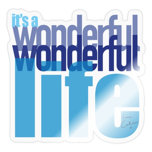 It's a wonderful life blues - Sticker