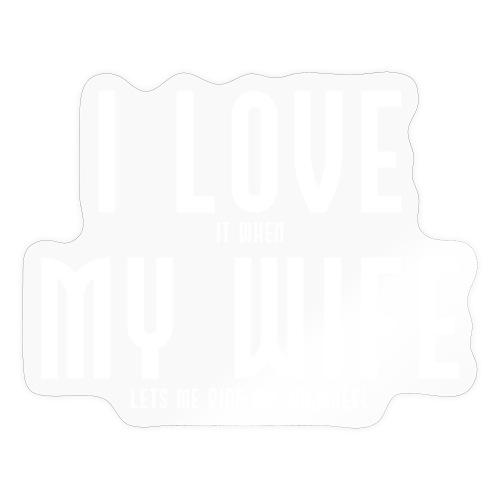 i love my wife - Sticker