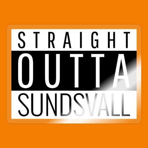 Straight outta Sundsvall - Klistermärke