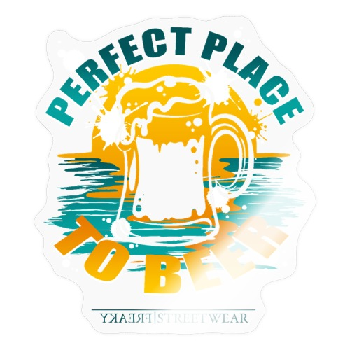 a perfect place to beer - Sticker