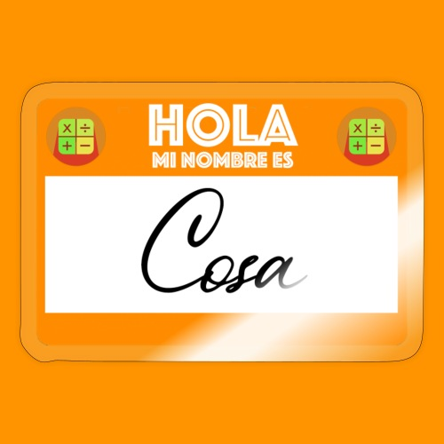 Hola, Mi nombre es Cosa - Pegatina