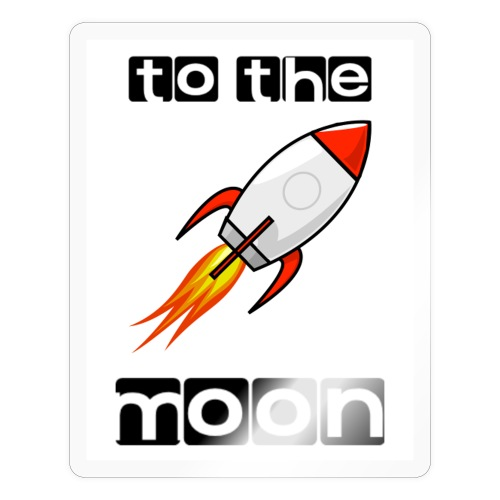 TO THE MOON - Sticker