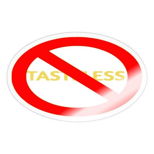 SAY NO TO TASTELESS MUSIC - Sticker