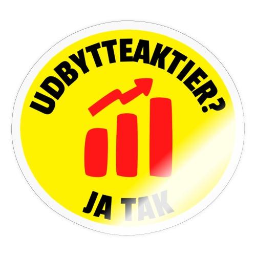 Udbytteaktier - Ja tak - Sticker