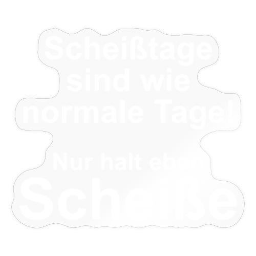Scheißtage - Sticker