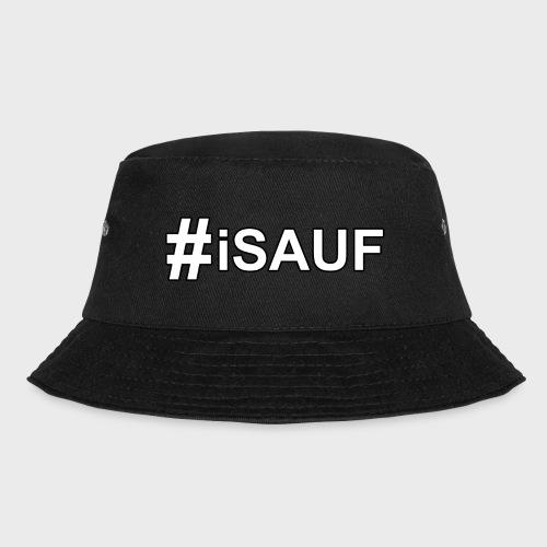 Hashtag iSauf - Fischerhut