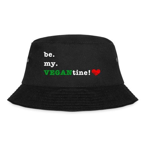 be my VEGANtine - white - Bucket Hat