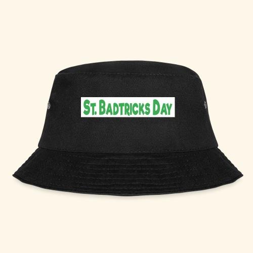 ST BADTRICKS DAY - Bucket Hat