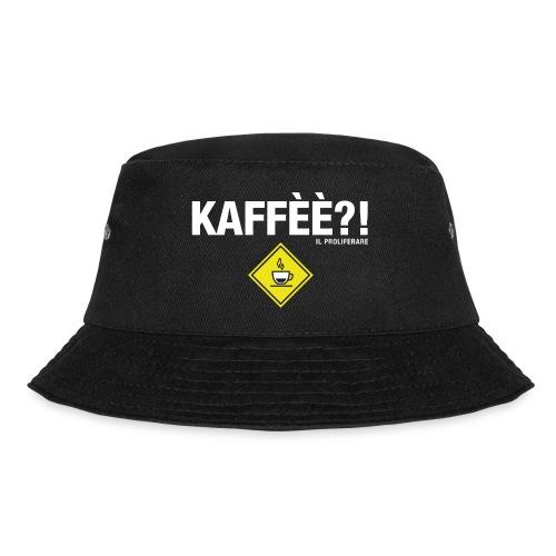 KAFFÈÈ?! by Il Proliferare - Cappello alla pescatora