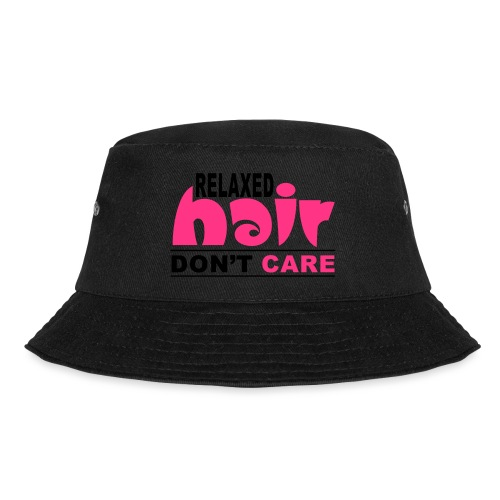 Relaxed Hair Don't Care - Bucket Hat