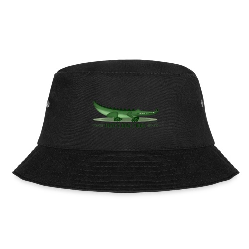 That s How I Roll - Bucket Hat