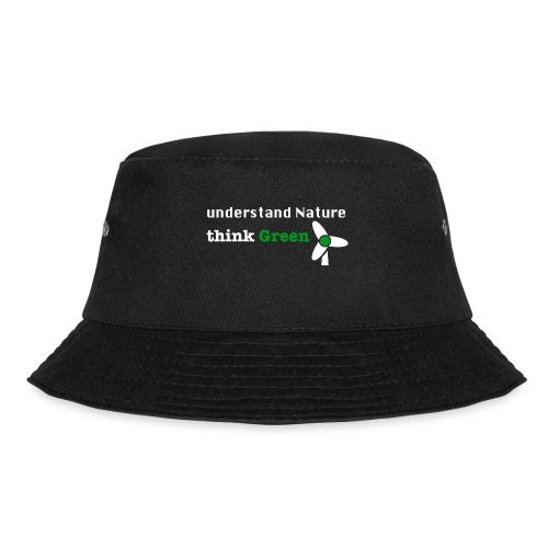 Understand Nature! And think Green. - Bucket Hat