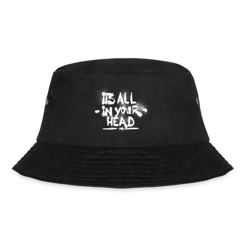 It s All In Your Head - Lystfisker-bøllehat