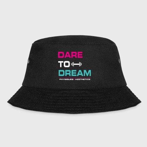 DARE TO DREAM - Gorro de pescador