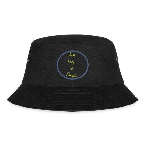 Keep it simple - Bucket Hat