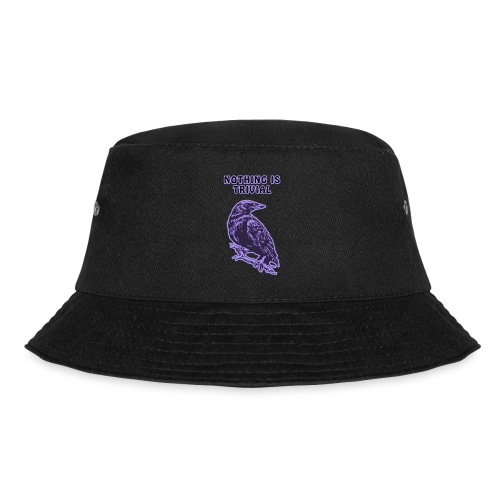 Lilac Crow - Nothing is Trivial - Bucket Hat